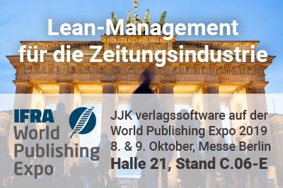 Lean-Management für die Zeitungsindustrie: JJK auf der IFRA Expo 2019 in Berlin